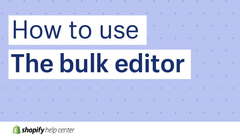 how-to-use-bulk-editor